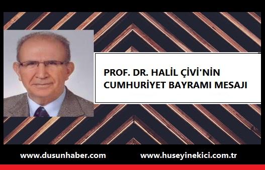 PROF. DR. HALİL ÇİVİ'NİN CUMHURİYET BAYRAMI MESAJI