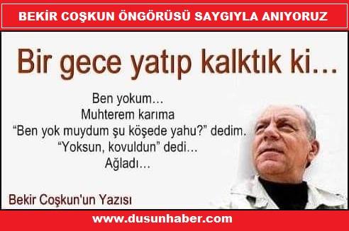 """BU BİR """"BEKİR COŞKUN"""" ÖNGÖRÜSÜ"""