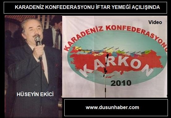 KARKON (Karadeniz Konfedarasyonu) iftarında Hüseyin Ekici'den kısa bir konuşma