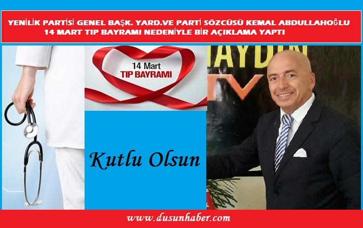 YENİLİK PARTİSİ Gen. Başk. Yard. Parti Sözcüsü Kemal Abdullahoğlu'nun Tıp Bayramı açıklaması