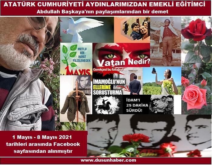 Atatürk Cumhuriyeti Aydınlatmacısı E.Eğitimci Abdullah Başkaya'nın kaleminden
