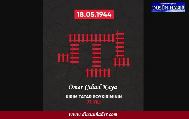 18 Mayıs 1944 Kırım Tatar Sürgünü ve Soykırımı'nın 77. yıl dönümü