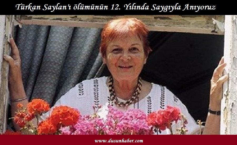 Türkan Saylan'ı Ölümünün 12. Yılında Anıyoruz