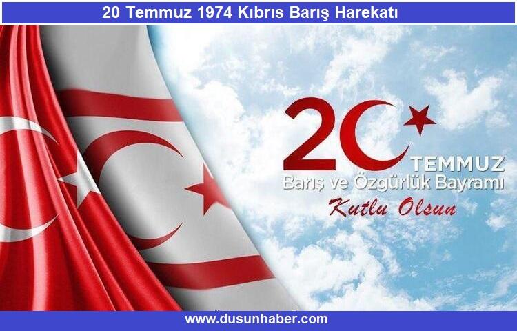 20 Temmuz Barış ve Özgürlük Bayramı Kutlu olsun